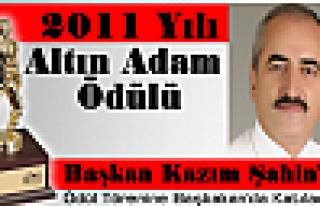 """2011 YILI """"ALTIN ADAM ÖDÜLÜ"""" KAZIM ŞAHİN'İN"""