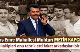 YUNUS EMRE MAHALLESİ MUHTARI METİN KAPCI