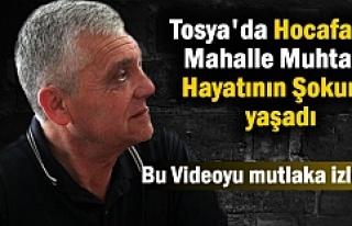 Tosya Hocafakıh Mahalle Muhtarı Hayatının Şokunu...