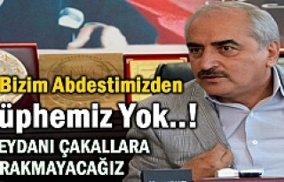 BAŞKAN ŞAHİN ''ADLİ SÜREÇ BAŞLATTIM...