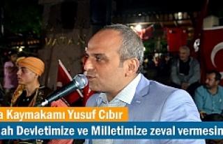 Tosya Kaymakamı Yusuf Cıbır'ın Demokrasi...