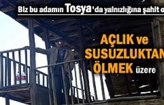 Tosya'da yalnız yaşayan yaşlı adam açlık...