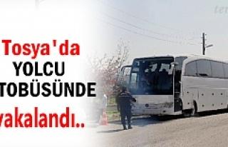 Tosya'da Yolcu Otobüsünde Yakalandı