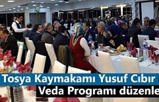 Tosya Kaymakamı Yusuf Cıbır için Veda Programı...