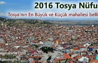 2016 yılı Tosya'nın Nüfus olarak En büyük...