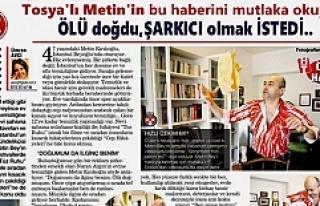 Tosyalı Metin'in İstanbul'daki ilginç...