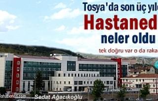 Tosya Devlet Hastanesinde son 3 yılın çarpıcı...