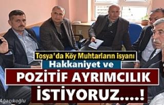 Tosya Köy Muhtarları '' Pozitif ayrımcılık...