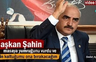 Başkan Kazım Şahin'den gündeme bomba etkisi...