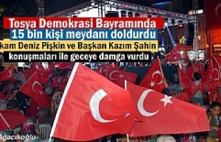 15 Temmuz Demokrasi Bayramı Tosya Cumhuriyet Meydanı