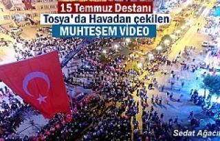 15 Temmuz Destanının 1.yıldönümünde Tosya'da...