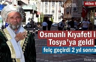 Osmanlı Kıyafeti ile 81 il gezdi şimdi Tosya'da