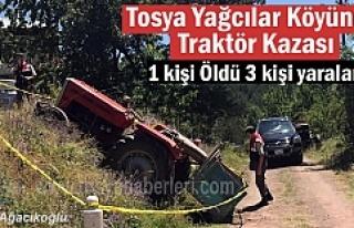 Tosya Yağcılar Köyünde Traktör Kazası; 1 kişi...