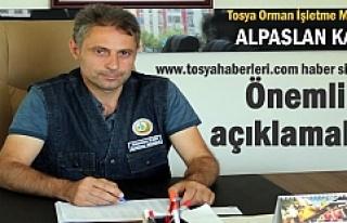 Tosya Orman İşletme Müdürü Alpaslan Kadı'dan...