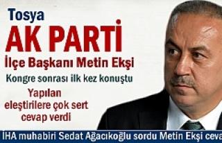 AK PARTİ TOSYA İLÇE BAŞKANI METİN EKŞİ KONGRE...