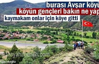 Avşar Köyü gençleri yaptı Kaymakam onlar için...