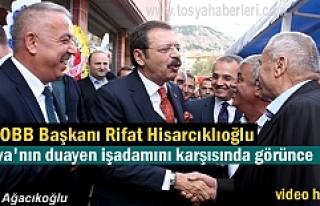 TOBB BAŞKANI RİFAT HİSARCIKLIOĞLU TOSYA'LI...