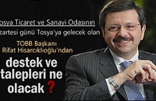 TOBB BAŞKANI RİFAT HİSARCIKLIOĞLU TOSYA'YA...