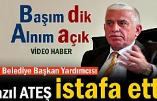 TOSYA BELEDİYE BAŞKAN YARDIMCISI FAZIL ATEŞ İSTİFA...