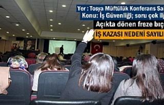 Tosya'da İş Güvenliği Paneli İlginç bir...