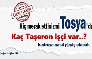 Tosya'da Kaç Taşeron İşçi Kadroya geçiş...