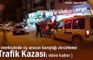 Tosya İlçe Merkezinde Üç taraflı Trafik Kazası