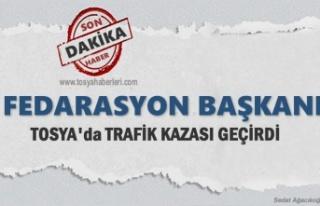 Fedarasyon Başkanı Tosya'da Trafik Kazası...