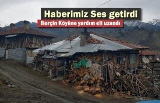 Haberimiz Ses Getirdi '' Berçin Köyüne...