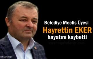 Tosya Belediye Meclis Üyesi Hayrettin Eker Hayatını...