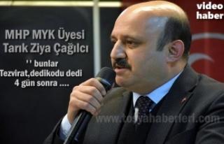 MHP MYK Üyesi Tarık Ziya Çağılcı 31 Mart Seçimleri...
