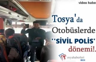 Tosya'da Otobüslerde artık Sivil Polis Var
