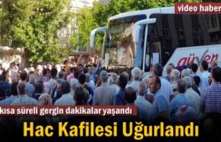 2019 YILI İLK HAC KAFİLESİ DUALARLA YOLA ÇIKTI