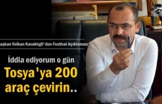 Belediye Başkanı Volkan Kavaklıgil ''Festival...