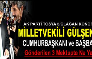 AKPARTİ TOSYA KONGRESİNDE CUMHURBAŞKANINA GÖNDERİLEN...