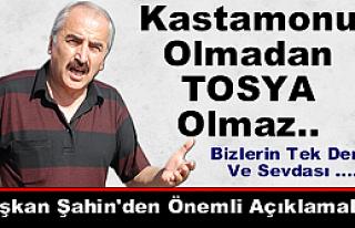 """Başkan Şahin """"Bizlerin tek derdi Kastamonu'dur""""..."""