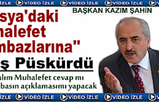 BAŞKAN ŞAHİN '' SİYASET CAMBAZLARINA '' ATEŞ...