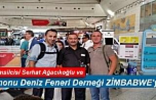 DENİZ FENERİ DERNEĞİ TOSYA TEMSİLCİSİ ZİMBABWE'YE...