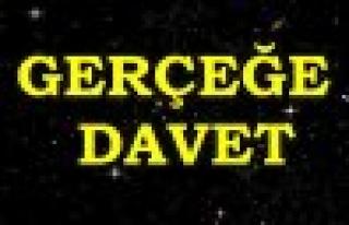 GERÇEĞE DAVET...!!