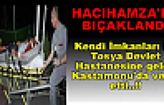 Hacıhamzada Bıçaklandı Tosya-Kastamonu Yolunda...