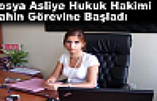 Hakim Meliha Merve Şahin Tosya'daki görevine başladı.