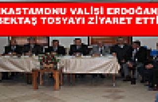 KASTAMONU VALİSİ ERDOĞAN BEKTAŞ TOSYAYI ZİYARET...