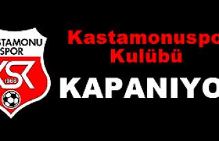 Kastamonuspor Kulübü kapanıyor