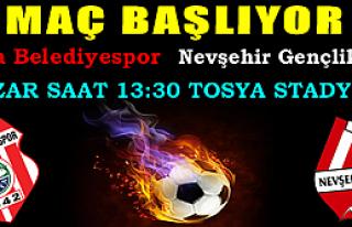 MAÇA DAVET - Tosya Belediyespor-Nevşehir Spor