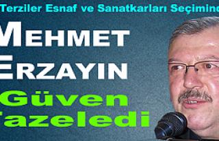 Mehmet Erzayın Güven Tazeledi
