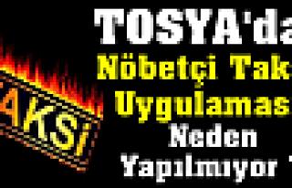 Nöbetçi Taksi Tosya'da Neden Yok?