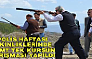 POLİS HAFTASI ETKİNLİKLERİNDE SİLAH ATIŞ YARIŞMASI...