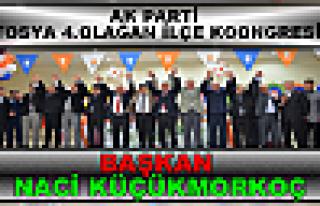 Tosya Ak Parti Teşkilatı yeniden Naci Küçükmorkoç...