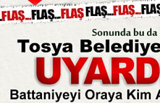 TOSYA BELEDİYESİ UYARIYOR