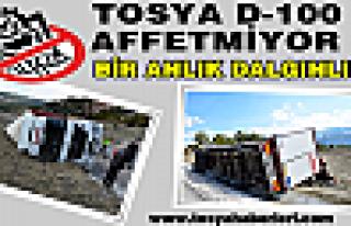 TOSYA D-100 BİR ANLIK DALGINLIĞI AFFETMEDİ..!!!