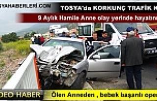 TOSYA D-100 TRAFİK KAZASI 9 AYLIK HAMİLE KADIN HAYATINI...